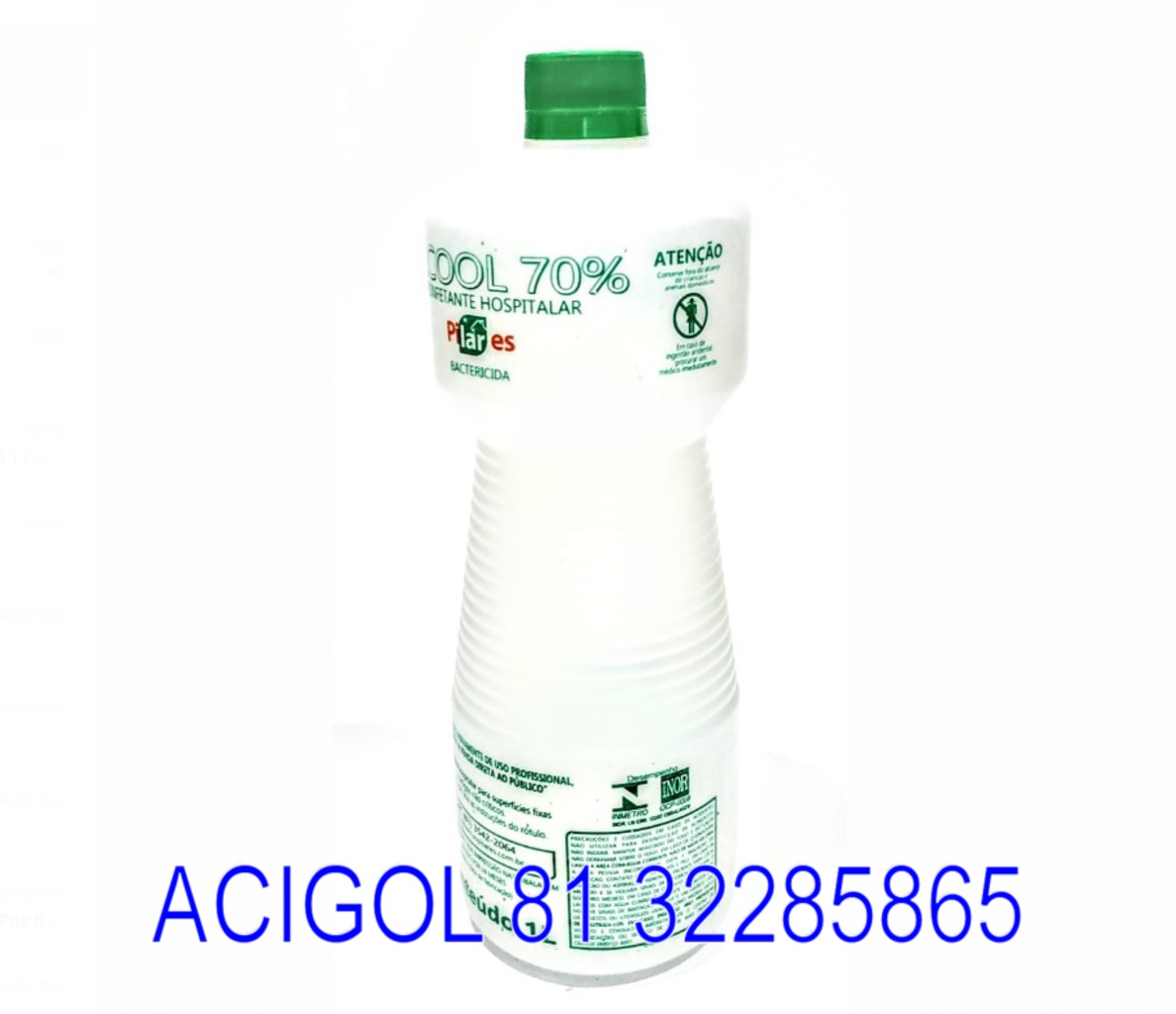 ALCOOL ETILICO HIDRATADO PILARES LIQUIDO 70 INCM COM 1 LITRO - ACIGOL RECIFE 81 32285856